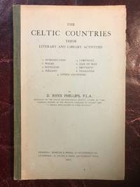 The Celtic Countries Their Literary and Library Activities  Original 1915 Hardcover