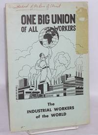 One big union of the Industrial Workers of the World. Fifth revised edition