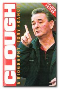 Clough A Biography