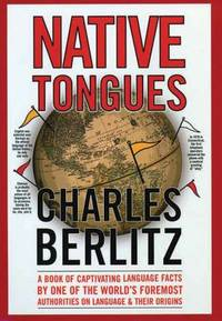 Native Tongues by Charles Berlitz - Hardcover - 2009 - from ThriftBooks (SKU: G0785818278I4N00)