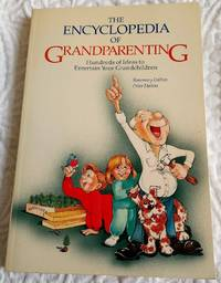 image of Encyclopedia of Grandparenting: Hundreds of Ideas