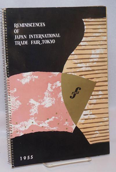 Tokyo: Tokyo International Trade Fair Commission, 1955. , spiralbound paperback, 8.25x11.75 inches; ...