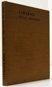 image of VITAL RECORDS OF LAWRENCE MASSACHUSETTS (1926)  To the End of the Year 1849