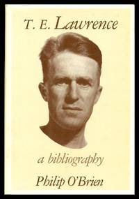 T. E. LAWRENCE - A Bibliography