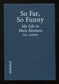 So Far, So Funny: My Life in Show Business [*SIGNED*]