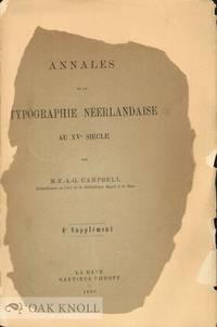 ANNALES DE LA TYPOGRAPHIE NEERLANDAISE AU XVe SIECLE, 4th SUPPLEMENT