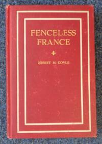 Fenceless France: The Story of an Automobile Ride