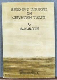 BUDDHIST SERMONS ON CHRISTIAN TEXTS
