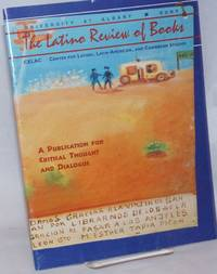 The Latino Review of Books: A Publication for Critical Thought and Dialogue; Volume 2 Number 1, Spring 1996
