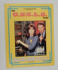 Files Magazine Spotlight on The U.N.C.L.E. Files - The Girl from U.N.C.L.E. Part Two [ UNCLE ]
