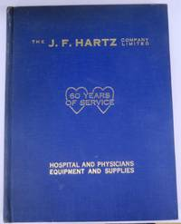 The J. F. Hartz Company Limited Hospital and Physicians Equipment and Supplies catalogue