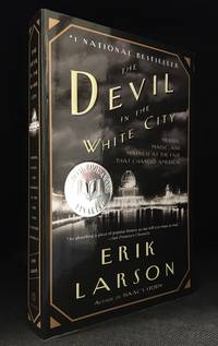 The Devil in the White City; Murder, Magic, and Madness at the Fair That Changed America