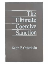 The Ultimate Coercive Sanction: A Cross-Cultural Study of Capital Punishment