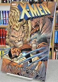 X-Men: Old Soldiers TPB (X-Men (Graphic Novels))