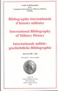 International Bibliography of Military History…Sélection 2000-2004