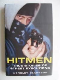 image of Hitmen  -  True Stories of Street Executions