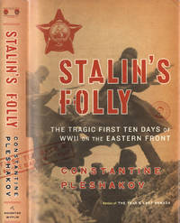 Stalin' s folly by Constantine Pleshakov - Hardcover - IED - 2005 - from Controcorrente Group srl BibliotecadiBabele (SKU: CEN1943-A47A)