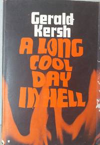 A Long Cool Day in Hell