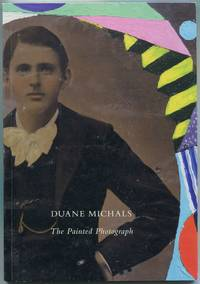 image of Duane Michals: The Painted Photograph