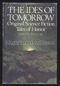 The Ides of Tomorrow: Original Science Fiction Tales of Horror