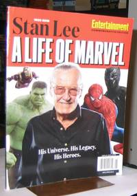 Entertainment Weekly:  1922-2018  Stan Lee A Life of Marvel:  His Universe. His Legacy. His Heroes.     Commemorative Edition