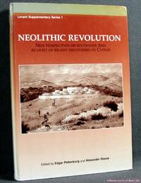 image of Neolithic Revolution: New Perspectives On Southwest Asia in Light of Recent Discoveries On Cyprus