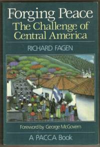 FORGING PEACE  The Challenge of Central America