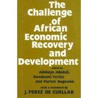 The Challenge of African Economic Recovery and Development.