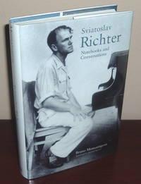 Sviatoslav Richter : Notebooks and Conversations