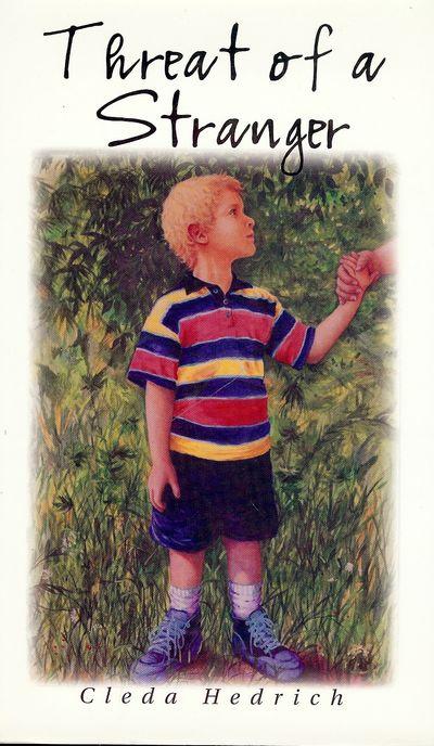 2001. HEDRICH Cleda. THREAT OF A STRANGER. Bonita Springs, Florida: New South Books, Inc., . 8vo., b...