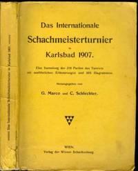 Das Internationale Schachmeisterturnier in Karlsbad 1907