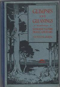 Selborne Nature Readers No. 4 - Senior. Glimpses and Gleanings