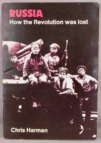 image of Russia: How the Revolution Was Lost.