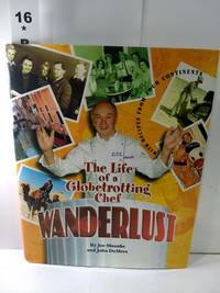 image of Wanderlust: The Life of a Globetrotting Chef (SIGNED)