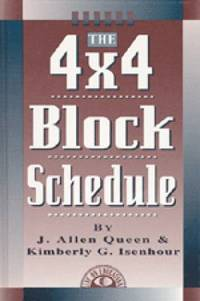 The 4 X 4 Block Schedule