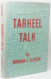 image of TARHEEL TALK: AN HISTORICAL STUDY OF THE ENGLISH LANGUAGE IN NORTH CAROLINA TO 1860