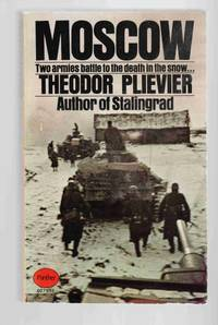 Moscow by  Theodor Plievier - Paperback - 1969 - from Riverwash Books and Biblio.com