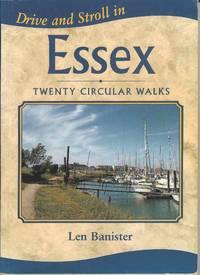 Drive and Stroll in Essex.  Twenty Circular Walks