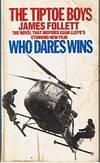 WHO DARES WINS - [Book = The Tiptoe Boys]