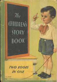 The Children's Story Book and Mother Goose (Two Books in One)