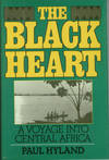 image of The Black Heart: A Voyage Into Central Africa