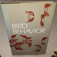 BIRD BEHAVIOR by  Philip S Callahan - First Edition - from Windy Hill Books and Biblio.com