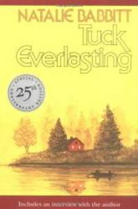 Tuck Everlasting, 25th Anniversary Edition (Sunburst Books)