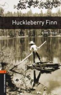 image of Huckleberry Finn  (The Oxford Bookworms Library:  Level 2)