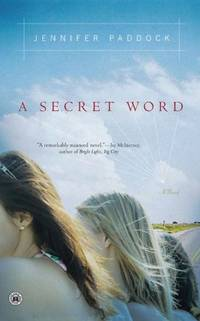 A Secret Word: A Novel