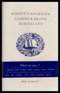 image of SCHOTT'S SPORTING, GAMING AND IDLING MISCELLANY