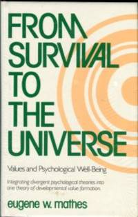 image of From Survival To The Universe: Values And Psychological Well-Being