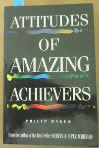 Attitudes of Amazing Achievers