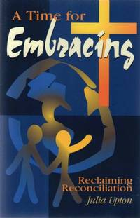 image of Time for Embracing: Reclaiming Reconciliation