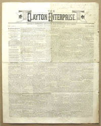 Rare Issue Of The Clayton Enterprise Newspaper, Vol. 1 No.1, August 7, 1869 (Clayton, New Jersey)